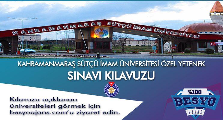 Kahramanmaraş Sütçü İmam Üniversitesi Besyo Özel Yetenek Sınavı