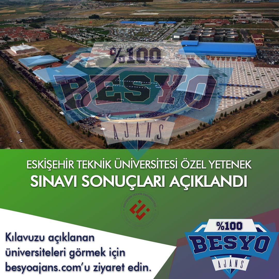 Eskişehir Teknik Üniversitesi BESYO Özel Yetenek Sınavı Sonuçları 2021